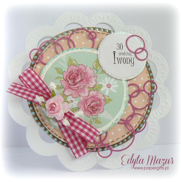 W kółko roże - Kartka na urodziny Iwony