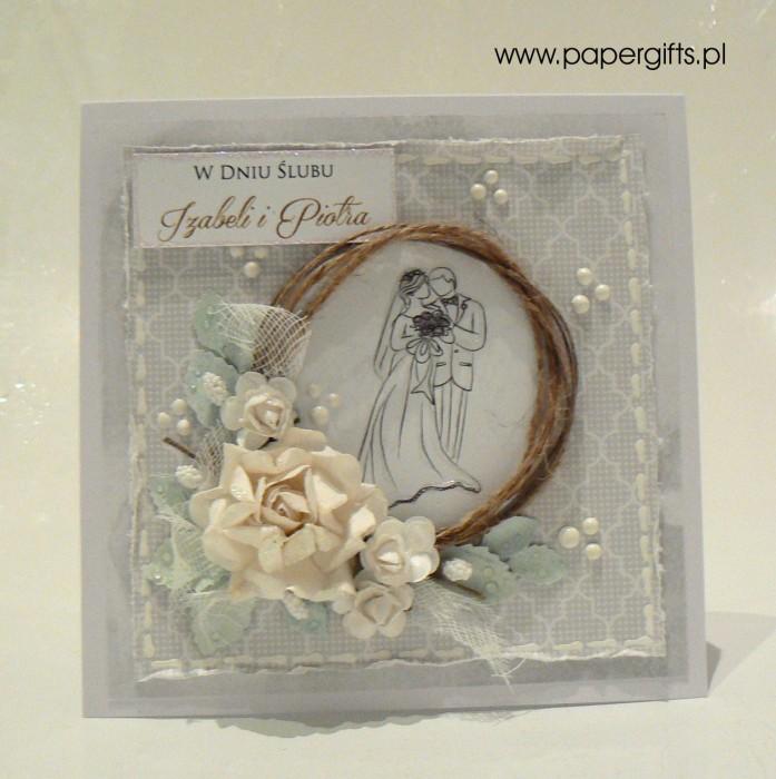 Biało-szara z różą i para młodą - kartka ślubna dla Izabeli i Piotra